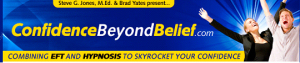 Confidence Beyond Belief, Brad Yates & Steve G Jones