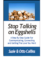 Stop Talking on Eggshells, Susie & Otto Collins